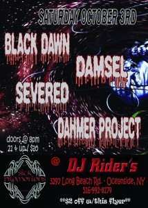 4 Bands / 4 Sounds: Black Dawn, Damsel, Severed and Dahmer Project