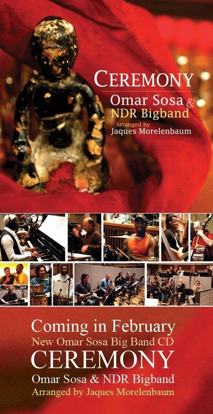 Omar Sosa-NDR Bigband CD Release; Winter-Spring 2010 Tour Schedule