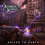 BONDED BY BLOOD: EXILED TO EARTH – Music Review