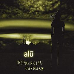 Alu: Infomercial Gasmask – Music Review