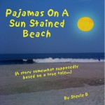 "EXCERPT ON MAIN STREET Featuring ""Pajamas On A Sun Stained Beach"" Pt. II"