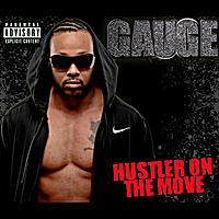 GAUGE: Hustler on the Move – Music Review