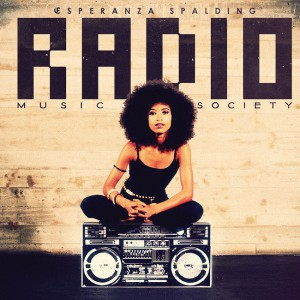 Esperanza Spalding: Radio Music Society – Music Review