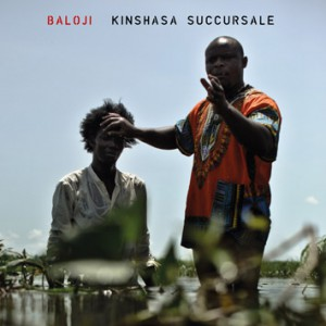 Baloji: Kinshasa Succursale – Music Review