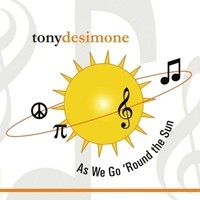 Tony DeSimone: As We Go 'Round The Sun – Music Review
