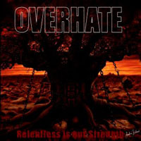 Overhate: Relentless Is Our Strength – Music Review