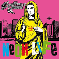 Dashboard Madonna: Neon Life EP – Music Review