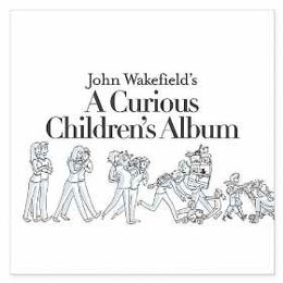 John Wakefield: A Curious Children's Album – Music Review