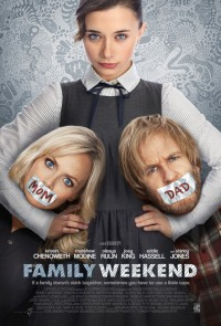 Family Weekend (2013) – Movie Review