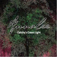 Gatsby's Green Light: Annalee – Music Review
