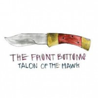 The Front Bottoms: Talon of the Hawk – Music Review