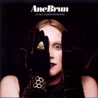 Ane Brun: It All Starts with One – Music Review